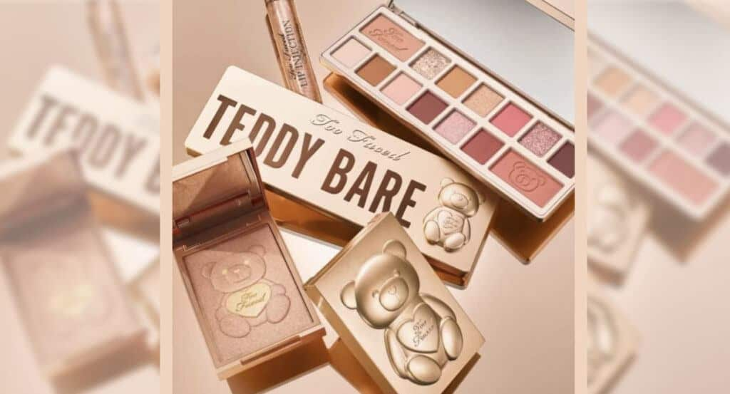 Too Faced Teddy Bare Collection